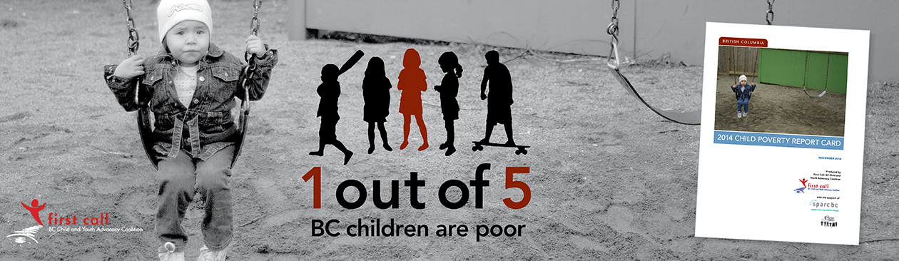 First Call Coalition's 2014 BC Child Poverty Report Card